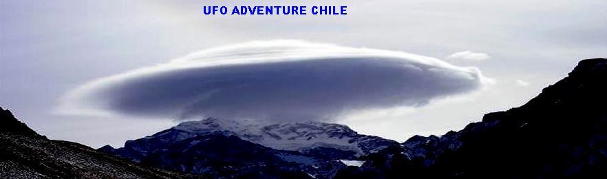 UFO ADVENTURE CHILE