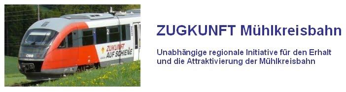 ZUGKUNFT Mühlkreisbahn