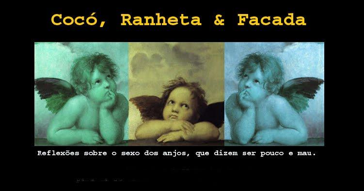 Cocó, Ranheta & Facada