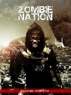 ZOMBIE NATION BY OLUJIMI OJIKUTU
