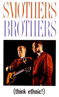 Smothers Brothers: Think Ethnic!