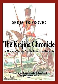 Srdja Trifkovic: The Krajina Chronicle