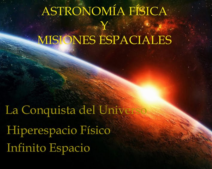 Astronomia, Fisica y Misiones Espaciales