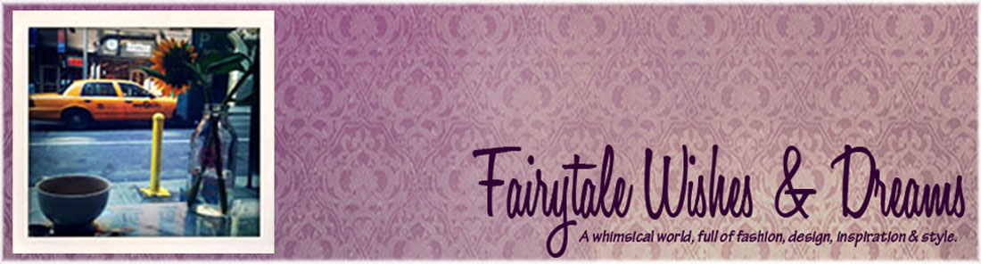 Fairytale Wishes and Dreams