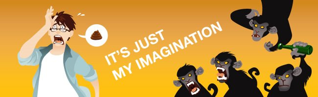 It's just my imagination