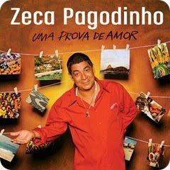 Zeca Pagodinho – Uma Prova de Amor