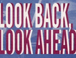 Look Back Look Aheadthumb 300x230 Looking Back at 2011