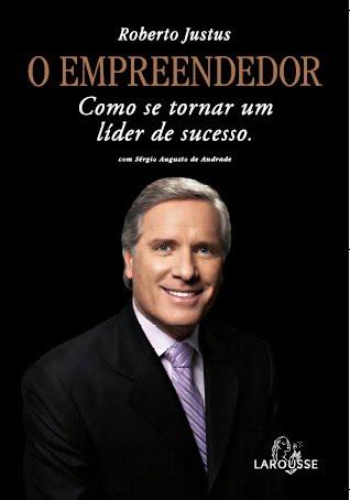 livro-o-empreendedor-roberto-justus1.jpg