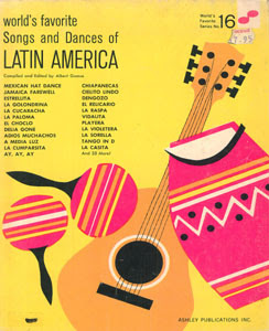 Songs & Dances of Latin America – World's Favorite Nº 16