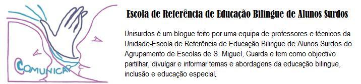 Unidade - Escola de Referência de Educação Bilingue de Alunos Surdos