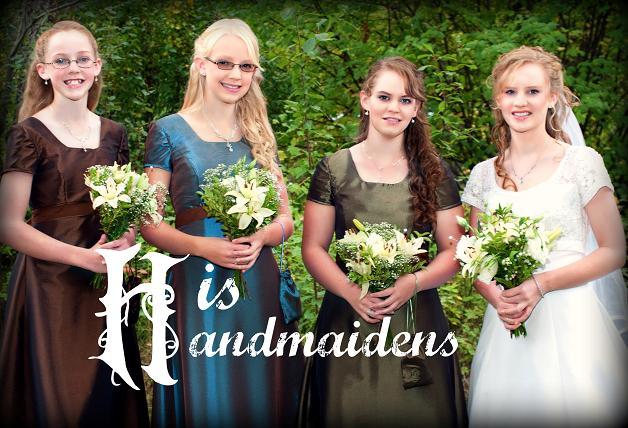 His Handmaidens