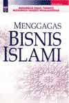 MENGGAGAS BISNIS ISLAMI