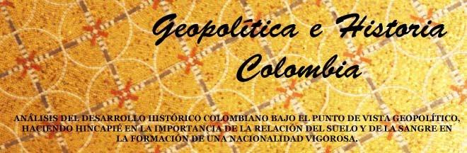 Geopolítica e Historia - Colombia