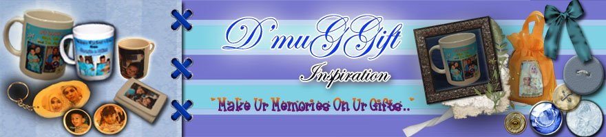 D'muGGift Inspiration...Make Ur Memories On Ur Gifts