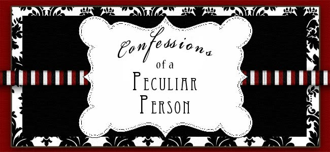 Confessions of a Peculiar Person
