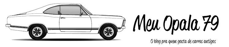 Meu Opala 79, o blog pra quem gosta de carros
