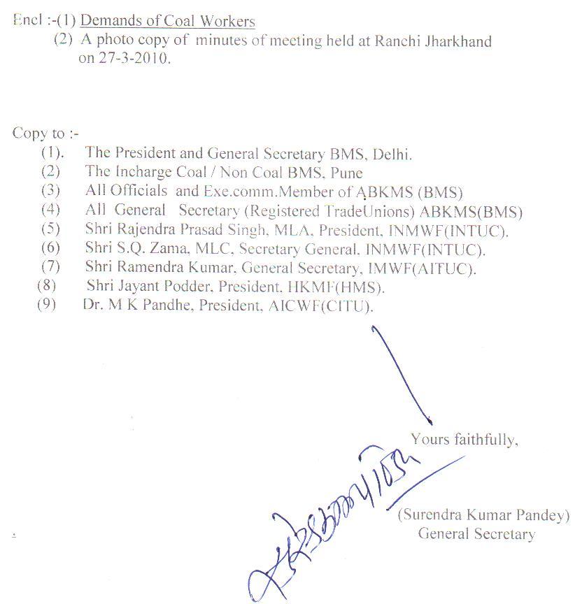 AKHIL BHARATIYA KHADAN MAZDOOR SANGH(BMS): April 2010