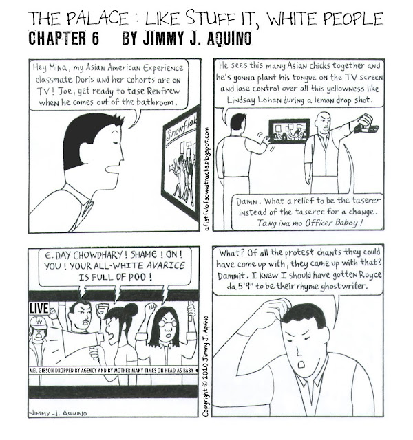 The Palace: Like Stuff It, White People, Chapter 6 by Jimmy J. Aquino