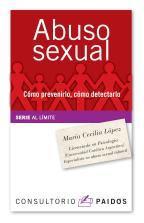 Abuso sexual.Como prevenirlo, como detectarlo