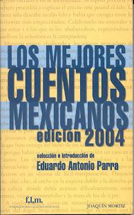 Los mejores cuentos mexicanos 2004
