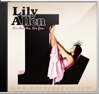 Lilly Allen - It's Not You Its Me   [2009]
