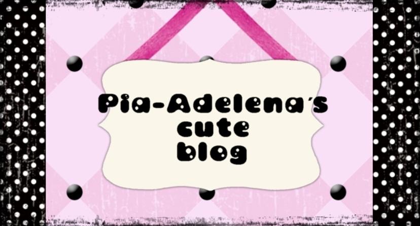 Pia-Adelena´s cute blog