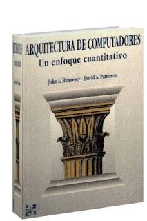 Arquitectura de Computadoras: Un Enfoque Cuantitativo por David A. Patterson