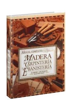 Libros Town Manual Completo De La Madera La Carpinteria Y
