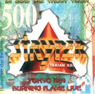 http://2.bp.blogspot.com/_mzM0UmwDl04/SRol1wH2unI/AAAAAAAAAQA/pjfjXPV4Amk/s320/131027_Stryper_-_Tokyo_1989_-_Burning_Flame_Live_-_Front.jpg
