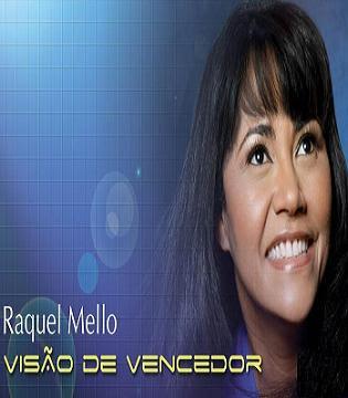 Raquel Mello – Visão de Vencedor