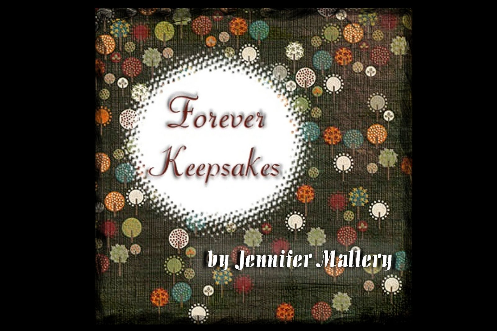 Forever Keepsakes by Jennifer Mallery