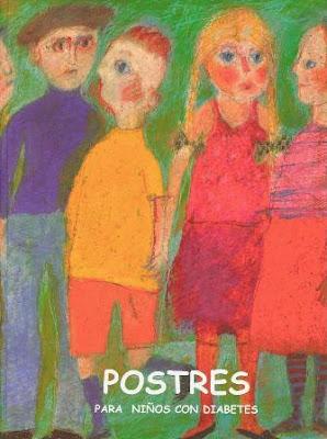 Postres para niños con diabetes - Martinez R. - Sanchez C. [6 MB | PDF | Español]