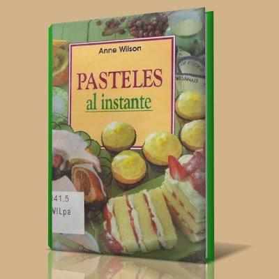 Pasteles+al+instante anne+wilson.JPG