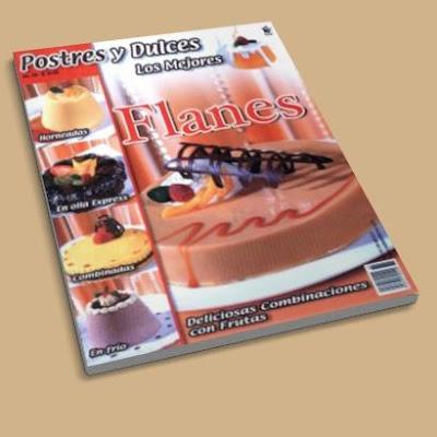 Postres y Dulces Nº 69 - Flanes Postres+y+Dulces+N%C2%BA+69+-+Flanes