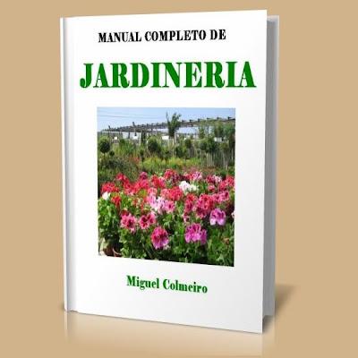 Manual Completo De Jardineria Libros Digitales Free