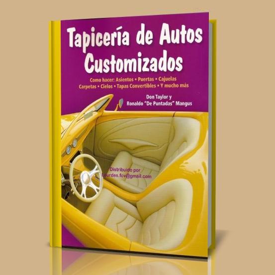 Tapicer a de autos customizados libros digitales free - Tapiceros de coches en murcia ...