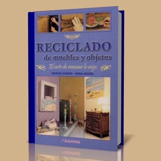 reciclado de muebles y objetos libros digitales free