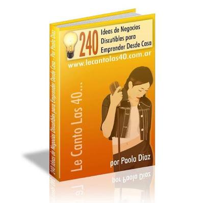 240 ideas de negocios para emprender desde casa libros digitales free - Ideas de negocio desde casa ...