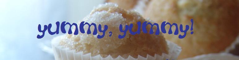 yummy, yummy!