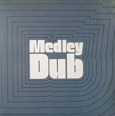 Medley+Dub