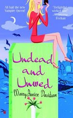 Unwed And Undead