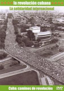 Cuba,caminos de revolución: La solidaridad internacional Solidaridadinternacionalrevolucioncubana