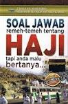 SOAL JAWAB REMEH TEMEH TENTANG HAJI