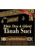 ZIKIR, DOA DAN WIRID DI TANAH SUCI