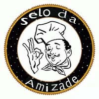 Selo da Amizade!!!