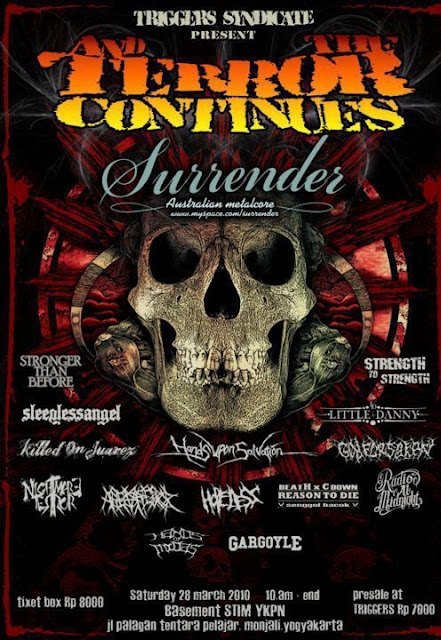Triggers syndicate present and The Terror Contiues Yogyakarta YKPN Basement