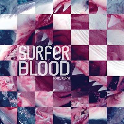 Astro Coast (Surfer Blood)