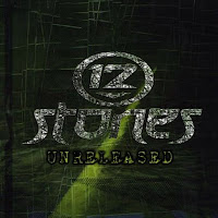 12 Stones - Unreleased 2009