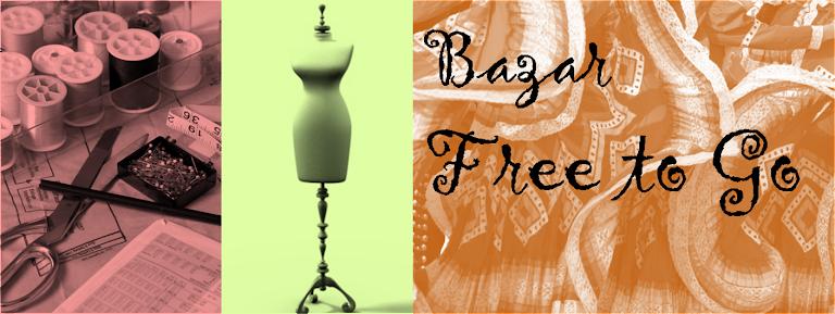 Bazar Free to Go...