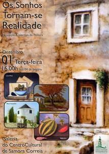 """Centro Cultural de Samora Correia -""""Os Sonhos Tornam-se Realidade"""""""